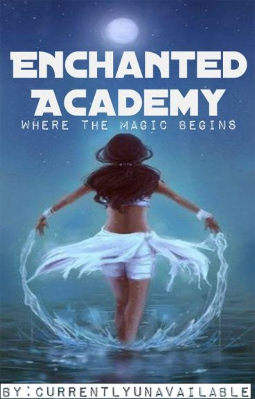 Enchanted Academy [editing]