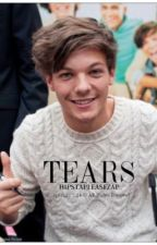 Tears ∞ Louis Tomlinson Portuguese Fanfiction ∞ by suddents
