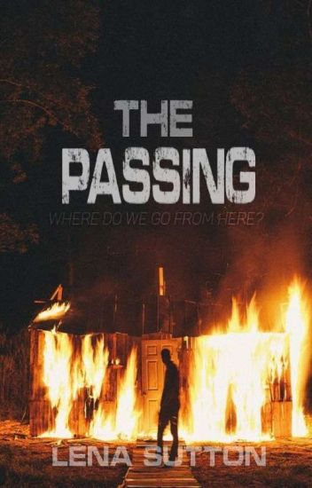 The Passing [COMPLETE]