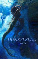 Dunkelblau by kxwexxx