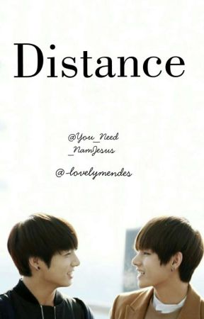 Distance•Vkook by You_Need_NamJesus