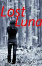 Lost Luna by love_is_to_destroy
