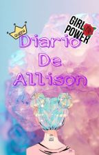 Diario De Allison by cami_1044
