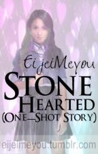 Stone Hearted:A 5-minute Story (oneshot) by ReadenVote