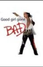 Good Girl Gone Bad by mj4life13