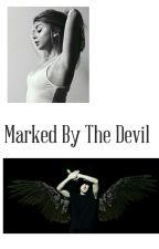 Marked By The Devil by sweet_spot_horan
