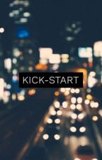 Kick-Start by musingsbymaia