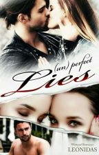(Un) Perfect Lies by LEONIDAS_Lee
