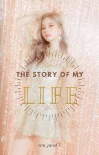 The Story of My Life (Dahyun x Jungkook) by she_Yana17