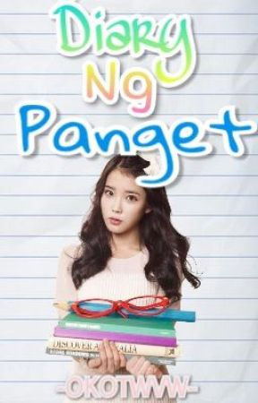 Diary Ng Panget [on-going] by Okotwvw