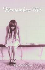 Remember Me by AiEunCute
