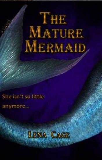 The Mature Mermaid