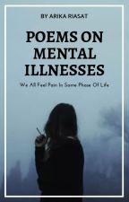 Poems On Mental Illnesses by Arika_Riasat
