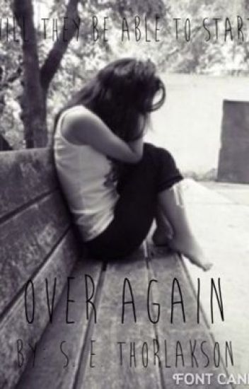 Over Again(Sequel To 'Was It A Mistake?')[ON HOLD]
