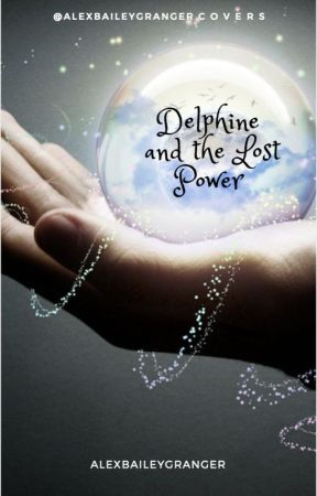 Delphine Johnson and the Lost Power by KaraGrangerAllen