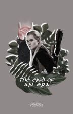 The End of an Era:  A Legolas x Reader Story by maybemaximoff