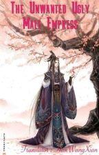 အလိုမ႐ွိ ႐ုပ္ဆိုးေသာ ဘုရင့္ဧကရီ by HanWangXian