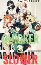 Quicker & Slower || Boku no Hero Academia by saltystarr