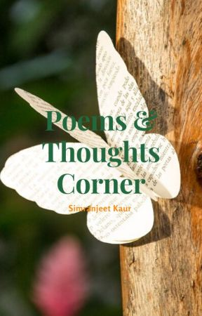 Poems  & Thoughts Corner by DreamFactory05