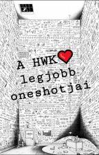 HWK legjobb oneshotjai by WriteMonster