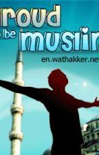 Proud to be Muslim by ishu786
