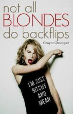Not all Blondes do Backflips (German Translate) by TranslateToGerman