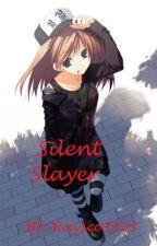 Silent Slayer {Creepypasta X Tomboy!Reader} by YuriiGuinto