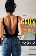 The CEO's Bad Girl (Watty's 2018) by MarieSalzar