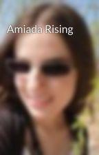 Amiada Rising by EvaJupiterSkies