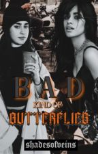 B A D | Lauren/Camila/You by Kay_T27