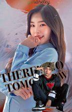 There's No Tomorrow (FILIPINO NOVEL) by Ymareley