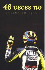 46 Veces No. |Valentino Rossi| by valentinaBorges24