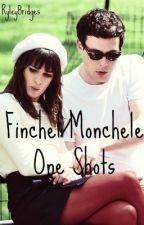 Finchel/Monchele One Shots by RyleyBridges