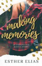 MAKING MEMORIES by HadassaHarper