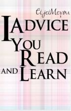 I ADVICE YOU: READ AND LEARN by ReadenVote
