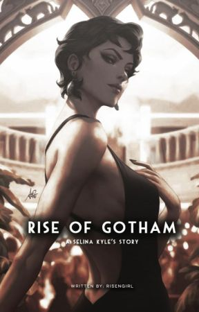 Rise of Gotham by KyraMijailova