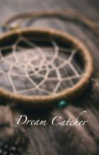 Dream Catcher - la ladra di sogni by marvel_mylife
