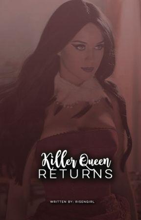 Killer Queen Returns by KyraMijailova