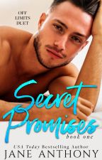 Secret Promises (Off Limits Duet, #1) by JaneAnthonyAuthor