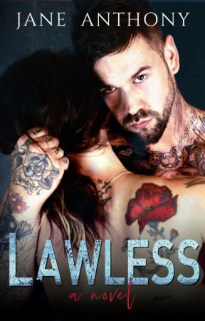 Lawless (A Dark Romance) by JaneAnthonyAuthor