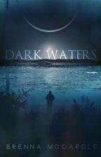 Dark Waters  by _brebabe_