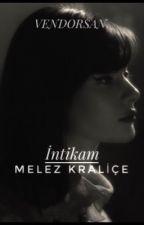 Melez Kraliçe -2- by kralicevkm