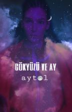 GÖKYÜZÜ VE AY ( AYTOL) by yavbahaytol_1259