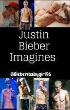 Justin Bieber imagines!! (Requests closed) by biebersbabygirl96