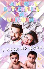 Rainbows ,  Butterflies & Unicorns. { Completed } by dancingStellars