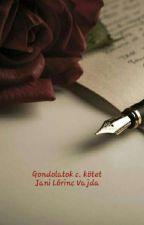 Gondolatok c. kötet by JaniLorincVajda