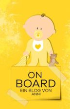 Baby on Board || Blog by Gummiwatte