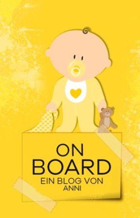 Baby on Board || Blog by Gummiwatte