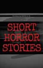 Real Horror Stories by Masha_Writes