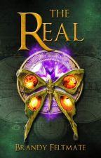 The Real [Edited] by BrandyKFeltmate